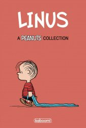 BOOM! Studios's Linus: A Peanuts Collection Hard Cover # 1