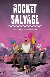 Lion Forge Comics's Rocket Salvage Soft Cover # 1