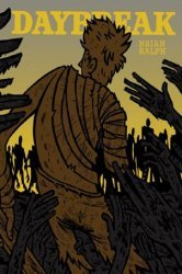 Drawn and Quarterly's Daybreak TPB # 1