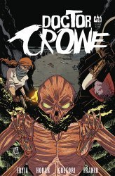 215 Ink's Doctor Crowe Issue # 4