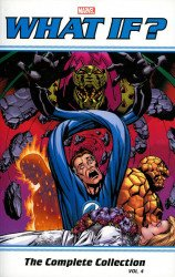 Marvel Comics's What If? Classic: Complete Collection TPB # 4