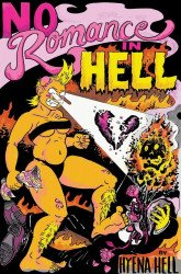 Silver Sprocket's No Romance In Hell Soft Cover # 1