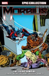 Marvel Comics's Morbius: Epic Collection TPB # 1