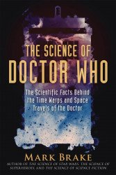 Skyhorse Publishing's The Science Of Doctor Who Soft Cover # 1