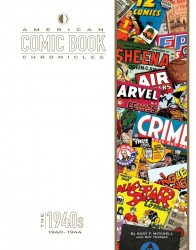 TwoMorrows Publishing's American Comic Book Chronicles Hard Cover # 9