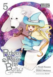 Yen Press's Reborn as a Polar Bear: Legend of How I Became a Forest Guardian Soft Cover # 5