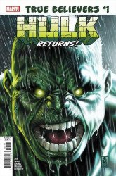 "Marvel Comics's True Believers"" Hulk Returns Issue # 1"