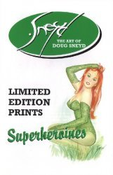 Sneyd Syndicate Inc.'s The Art of Doug Sneyd: Superheroines Soft Cover # 1
