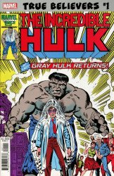 Marvel Comics's True Believers: Hulk Gray Hulk Returns  Issue # 1