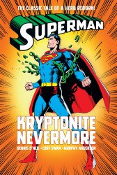 DC Comics's Superman: Kryptonite Nevermore Hard Cover # 1