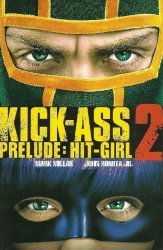 Icon's Kick-Ass 2 Prelude: Hit-Girl TPB # 1
