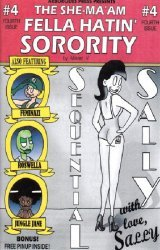 Arborcides Press's She-Ma'am Fella Hatin' Sorority Issue # 4