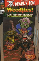 Full Bleed Studios's Deadly Ten Presents: Halloweed Night - Meet the Weedjies Issue # 1