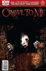IDW Publishing's Crawl to Me Issue # 4c