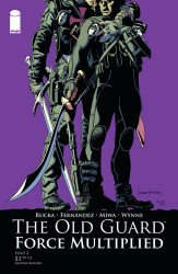 Image Comics's The Old Guard: Force Multiplied Issue # 2