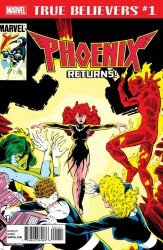 Marvel Comics's True Believers: Phoenix Returns Issue # 1