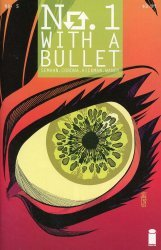 Image Comics's No. 1 With A Bullet Issue # 5
