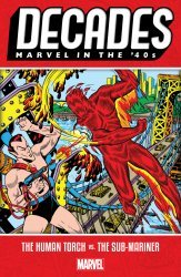 Marvel Comics's Decades: Marvel In The 40s - Human Torch vs Sub-Mariner  TPB # 1