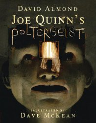 Candlewick Press's Joe Quinn's Poltergeist Hard Cover # 1