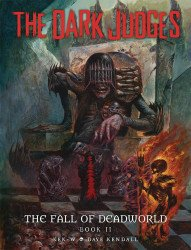 Rebellion's The Dark Judges: The Fall Of Deadworld Hard Cover # 2