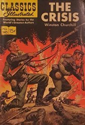 Gilberton Publications's Classics Illustrated #145: The Crisis Issue # 3