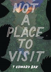 Floating World Comics's Not A Place To Visit Soft Cover # 1