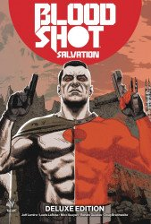 Valiant Entertainment's Bloodshot: Salvation Hard Cover # 1