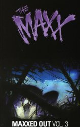 IDW Publishing's The Maxx: Maxximized TPB # 3