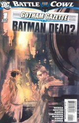 DC Comics's Gotham Gazette: Batman Dead? Issue # 1