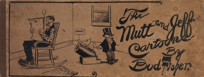 Ball Publishing's Mutt and Jeff Cartoon Hard Cover # 1