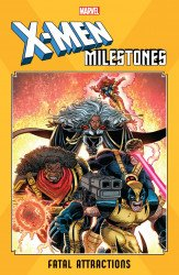 Marvel Comics's X-Men Milestones: Fatal Attractions TPB # 1