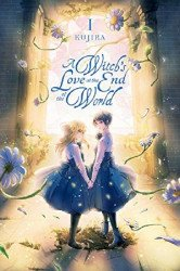 Yen Press's A Witch's Love At The End Of The World Soft Cover # 1