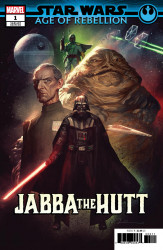 Marvel Comics's Star Wars: Age of Rebellion - Jabba the Hutt Issue # 1b