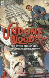 AfterShock Comics's Undone by Blood or the Other Side of Eden Issue # 2