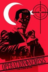 Devil's Due Publishing's Operation: Nemesis - A Story of Genocide and Revenge Soft Cover # 1