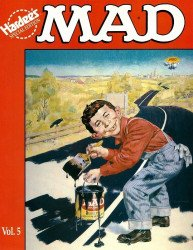 E.C. Publications, Inc.'s MAD Magazine: Hardee's Special Edition Issue # 5