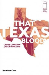 Image Comics's That Texas Blood Issue # 1 - 3rd print