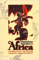 American Express Travel Department's American Traveler in Africa Soft Cover # 1
