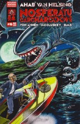 Saturday Morning Entertainment's Ahab Van Helsing vs Nosferatu Carcharodon Issue # 6