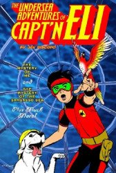Nemo Publishing's Undersea Adventures of Capt'n Eli Soft Cover # 1