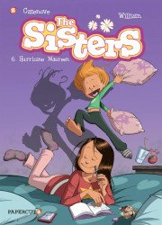 Papercutz's The Sisters Hard Cover # 6
