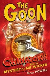 Dark Horse Comics's The Goon: Chinatown and the Mystery of Mr. Wicker TPB # 1
