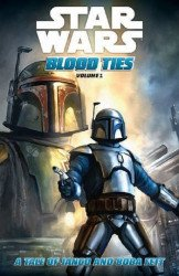 Dark Horse Comics's Star Wars: Blood Ties - Jango and Boba Fett TPB # 1