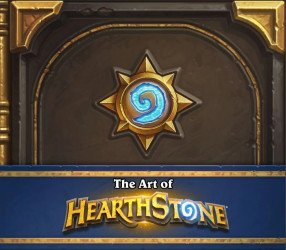 Blizzard Entertainment's The Art Of Hearthstone Hard Cover # 1