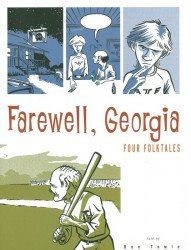 Slave Labor Graphics's Farewell, Georgia Soft Cover # 1