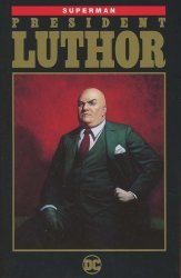 DC Comics's Superman: President Luthor TPB # 1
