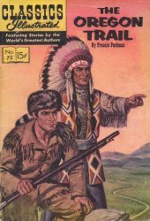 Gilberton Publications's Classics Illustrated #72: The Oregon Trail Issue # 72e