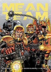 Rebellion's Mean Team Soft Cover # 1