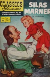 Gilberton Publications's Classics Illustrated #55: Silas Marner Issue # 1i