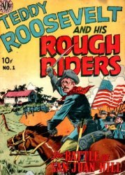 Avon Periodicals's Teddy Roosevelt & His Rough Riders Issue # 1